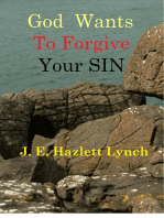God Wants To Forgive Your Sin
