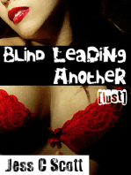 Blind Leading Another (Lust)