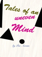 Tales of an Uneven Mind