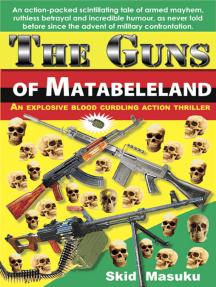 The Guns of Matabeleland