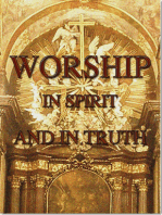 Worship In Spirit AndTruth