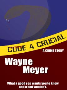 Code 4 Crucial