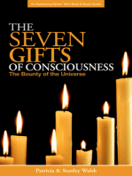 Seven Gifts of Consciousness
