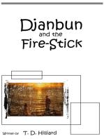 Djanbun and the Fire-stick