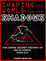 Shaping the World from the Shadows