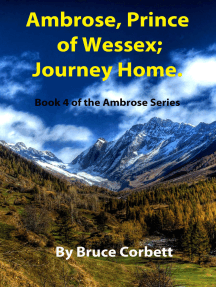 Ambrose, Prince of Wessex; Journey Home.