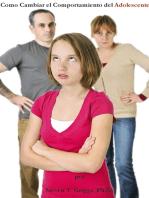 How To Change Teenager's Behavior
