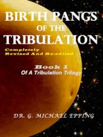Birth Pangs Of The Tribulation