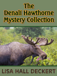 The Denali Hawthorne Mystery Collection