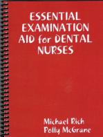Essential Examination Aid For Dental Nurses