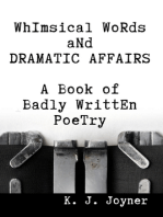 Whimsical Words and Dramatic Affairs