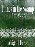 Things in the Swamp (Book 1.5)
