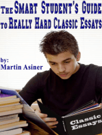 The Smart Student's Guide to Really Hard Classic Essays