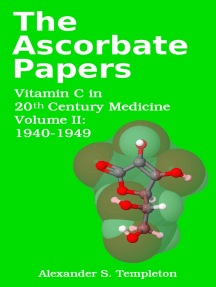 The Ascorbate Papers, volume II: 1940-1949