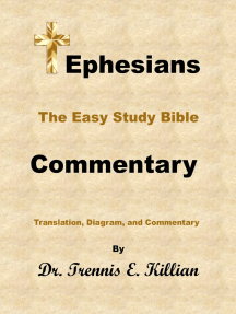 Ephesians: The Easy Study Bible Commentary