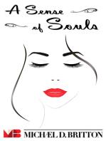 A Sense of Souls