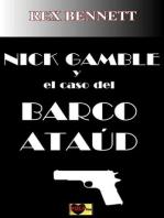 Nick Gamble y el caso del barco ataud