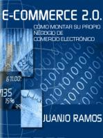 E-Commerce 2.0. Cómo montar su propio negocio de comercio electrónico