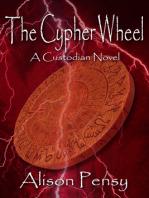 The Cypher Wheel (Custodian Novel #3)