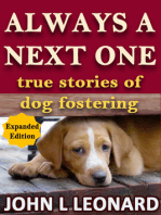 Always a Next One (True Stories of Dog Fostering) 2nd Ed