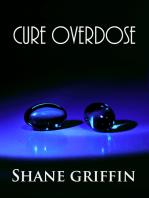 Cure Overdose