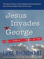 Jesus Invades George