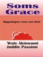 Soms Grace Opgeslagen voor een doel