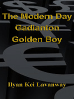 The Modern Day Gadianton Golden Boy