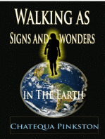 Walking as Signs and Wonders in the Earth