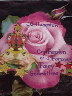 Confession of a Former Fairy Godmother