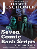 Seven Comic Book Scripts Volume Two