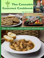 The Cannabis Gourmet Cookbook