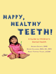 Happy Teeth!: A Guide to Children's Dental Health