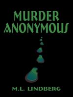 Murder Anonymous