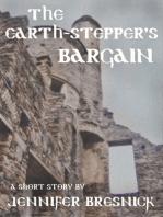 The Earth-stepper's Bargain
