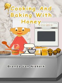 Cooking And Baking With Honey