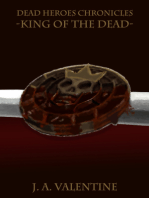 King Of The Dead (Dead Heroes Chronicles Series)