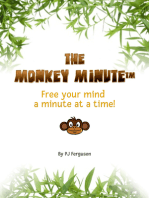 The Monkey Minute