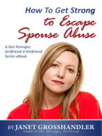 How To Get Strong to Escape Spouse Abuse