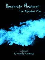 Desperate Measures The Alphabet Men
