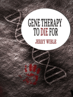 Gene Therapy to Die For