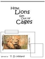 How Lions Get Out of Cages