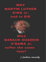 Why Martin Luther King Jr had to die and will Barack Hussein Obama suffer the same fate