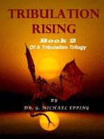 Tribulation Rising