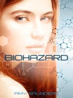 Biohazard (A Novella)