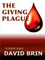 The Giving Plague