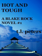 Hot and Tough, A Blake Rock Novel #1
