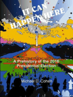 IT CAN HAPPEN HERE: A Prehistory of the 2016 Presidential Election