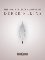 The 2012 Collected Works Of Derek Elkins