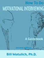 How To Do Motivational Interviewing